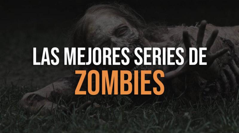 Recopilacion de las mejores series de Zombies