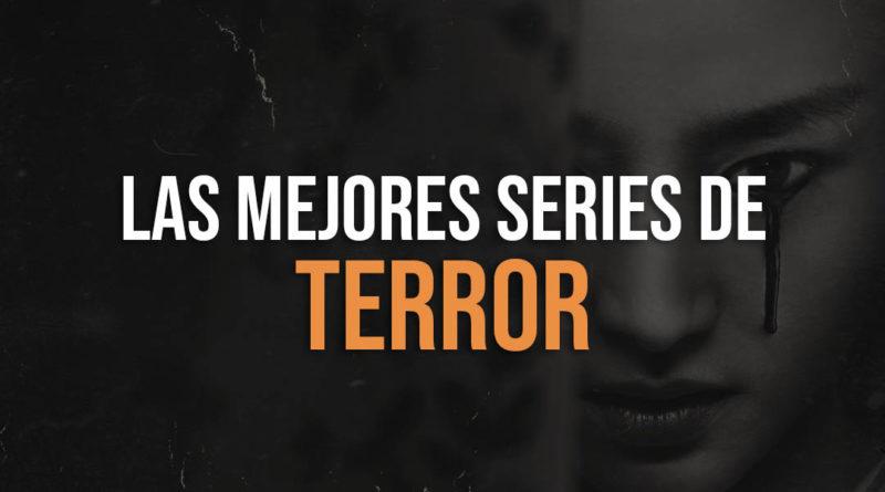 Recopilacion de las mejores series de Terror