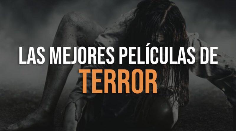 Recopilación de las mejores películas de terror