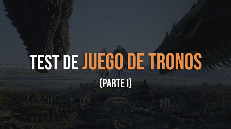 Test de juego de tronos parte 1