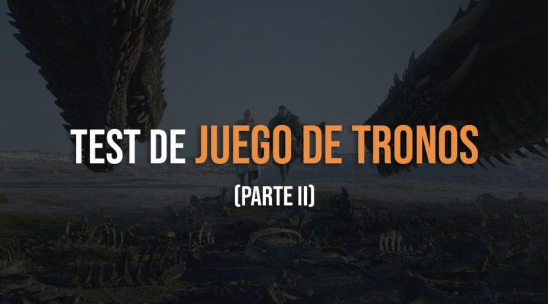 Test de juego de tronos parte 2