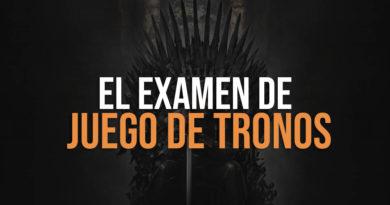 El examen de Juego de tronos tipo test