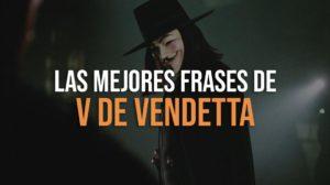 Mejores frases de V de Vendetta