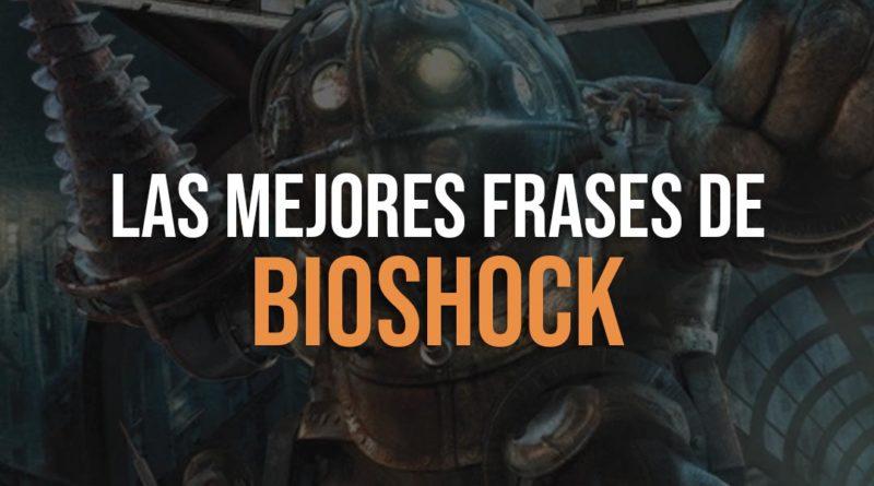 Las mejores frases de bioshock
