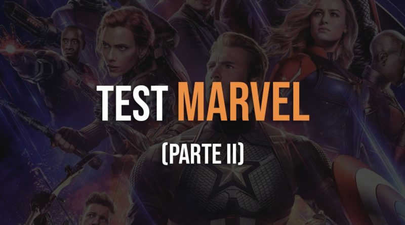 Test Marvel Parte 2