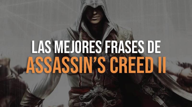Las mejores frases de Assassins Creed 2