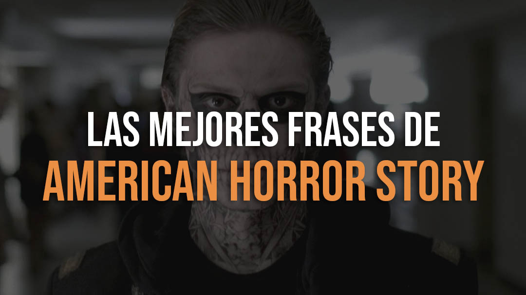 Mejores frases de American Horror Story