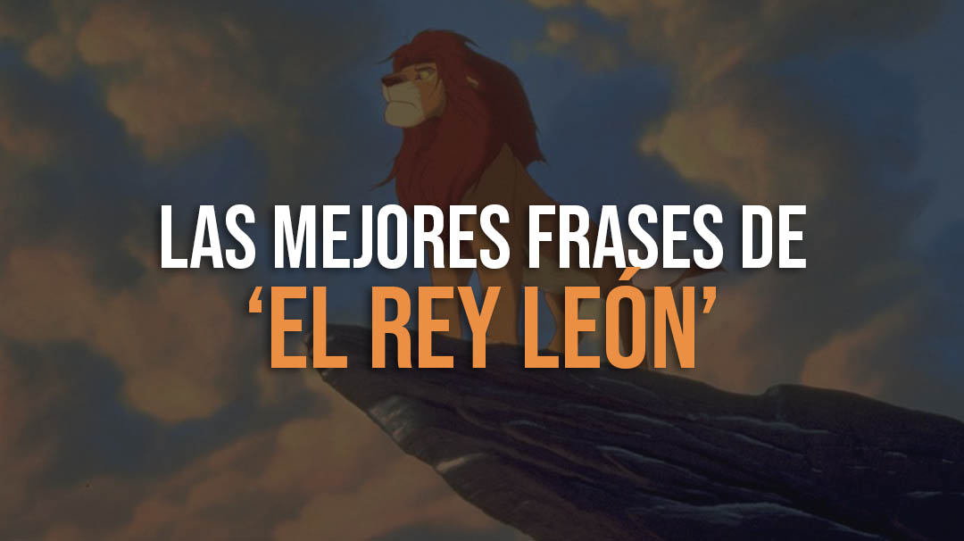 Las mejores frases del rey leon