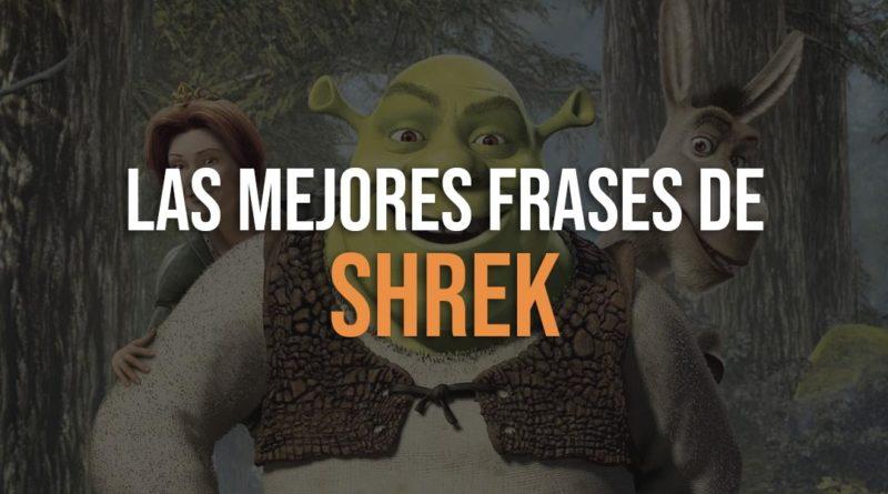 Las Mejores Frases De Shrek Friki Maestro