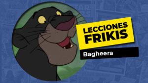 Lo que aprendimos de Bagheera