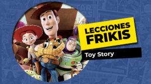 Lo que aprendimos de Toy Story