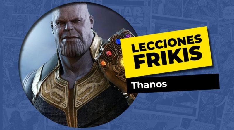 Lo que aprendimos de Thanos