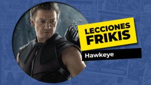 Lo que aprendimos de Hawkeye