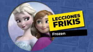 Lo que aprendimos de Frozen