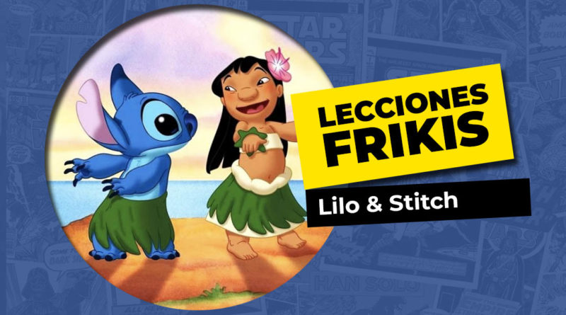 Lo que aprendimos de Lilo y Stitch