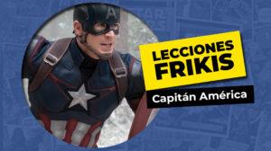 Lo que aprendimos del Capitán América