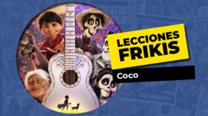 Lo que aprendimos de Coco