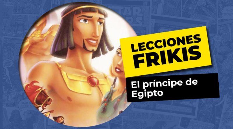 Lo que aprendimos con el principe de egipto