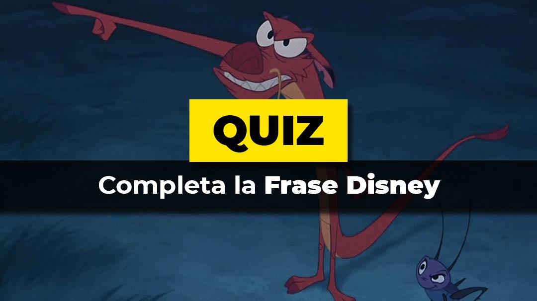 Quiz - Completa la frase Disney