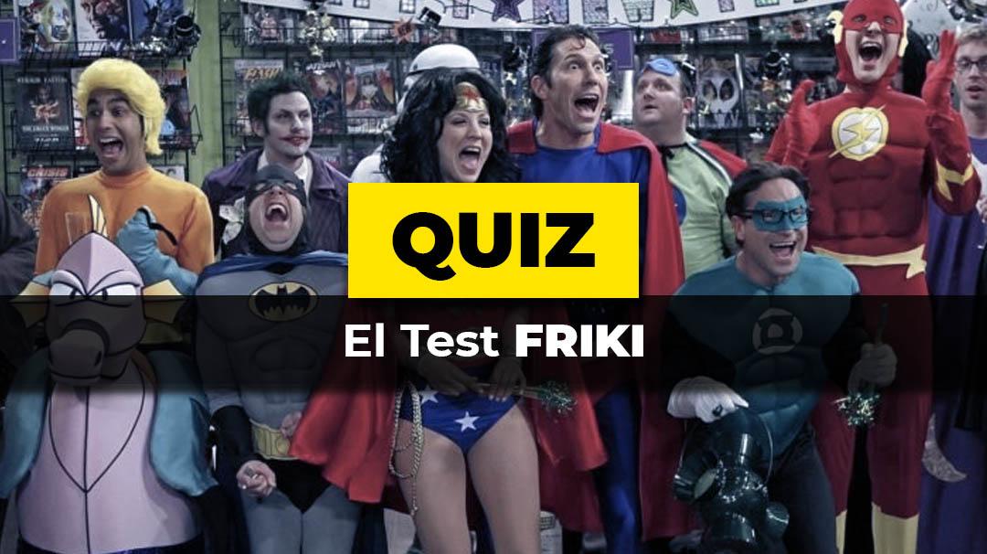 El test Friki