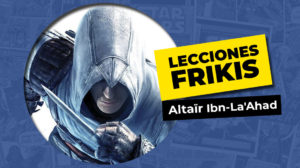 Lo que aprendimos de Altaïr Ibn-La'Ahad