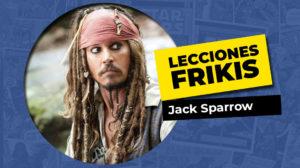 Lo que aprendimos de Jack Sparrow