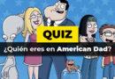 Test: ¿Quién eres en American Dad?