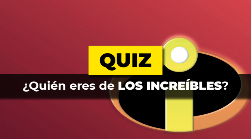 Quiz · Increibles