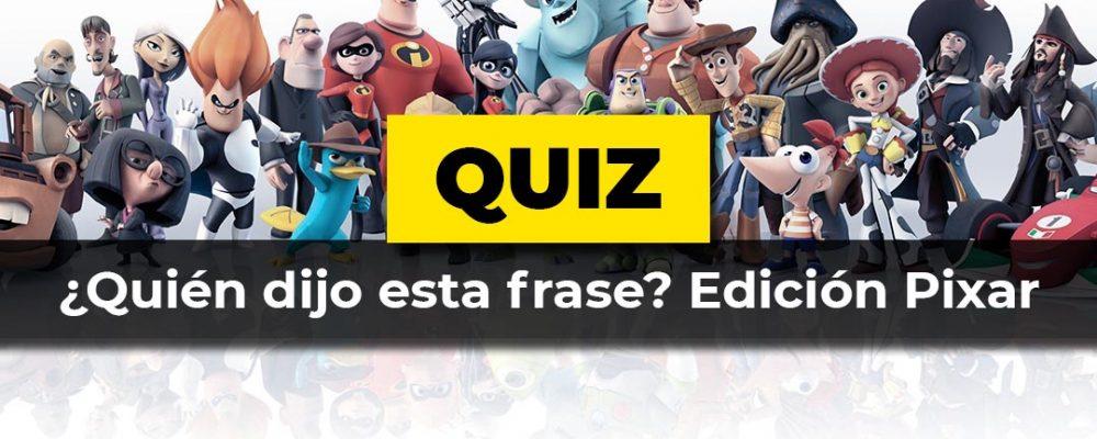Test: Quién dijo la frase pixar